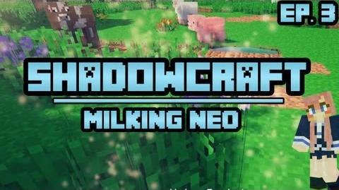 Milking Neo ShadowCraft Ep. 3