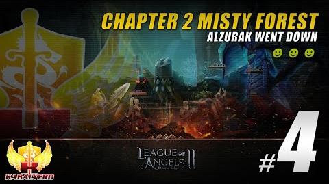 League Of Angels 2 Gameplay 4 ★ Chapter 2 Misty Forest Complete ★ Alzurak Went Down