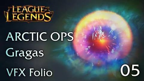 VFX Folio Arctic Ops Gragas