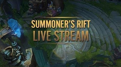 Summoner's Rift Livestream VOD