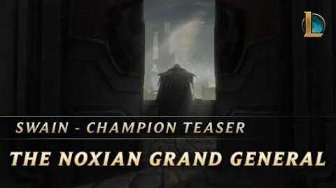 Swain the Noxian Grand General - Champion Teaser