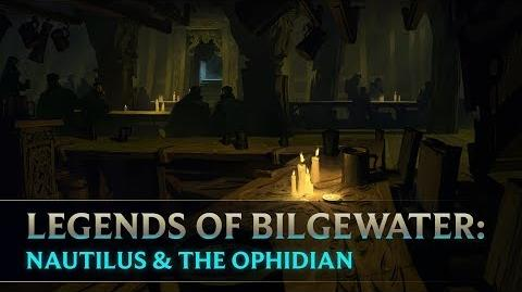 Legends of Bilgewater Nautilus & The Ophidian Audio Drama (Part 2 of 6)