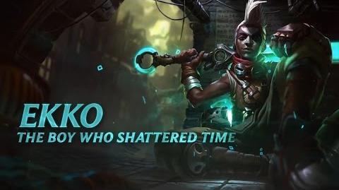 Ekko Champion Spotlight