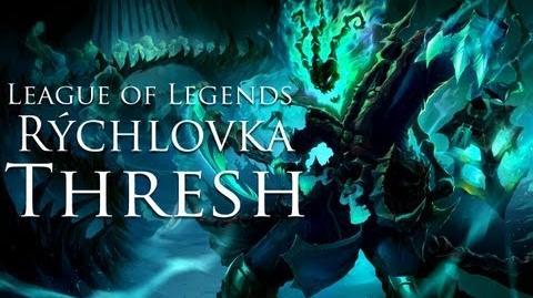 "League of Legends Rýchlovka ""Thresh- The Chain Warden"""