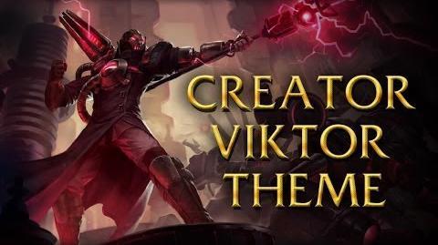 LoL Login theme - Chinese - 2014 - Creator Viktor