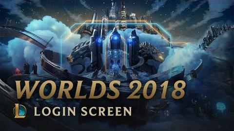Worlds 2018 - Login Screen