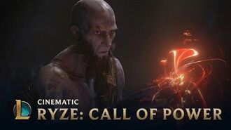 Ryze Call of Power Cinematic - League of Legends