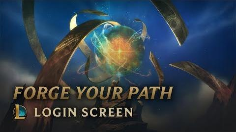 Forge Your Path Login Screen - League of Legends