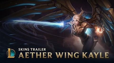 Aether Wing Kayle Skins Trailer - League of Legends