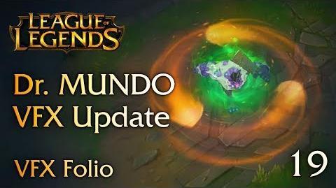 VFX Folio Dr. Mundo VFX Update