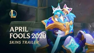 April Fools 2020 Official Skins Trailer - League of Legends