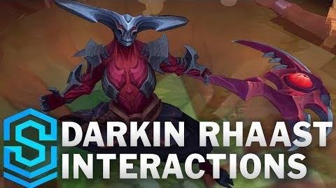 Darkin Rhaast Special Interactions