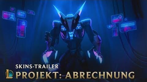 Abrechnung PROJEKT 2019 Skins-Trailer – League of Legends