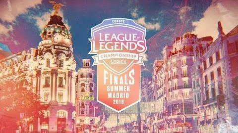 Cztery drużyny, jeden tytuł - Finały Summer EU LCS (Madryt 2018)