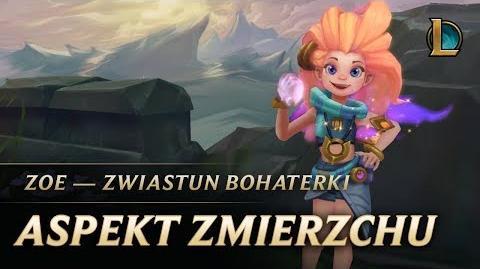 Zoe, Aspekt Zmierzchu - Zwiastun bohaterki