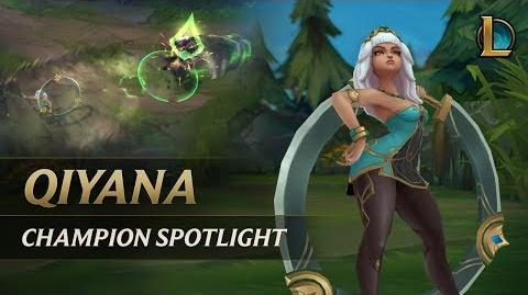 Qiyana Champion Spotlight