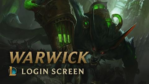 Warwick, the Uncaged Wrath of Zaun - Login Screen