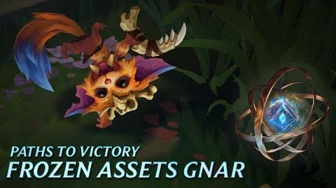Paths to Victory Frozen Assets Gnar - League of Legends