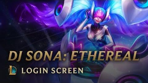 DJ Sona Ethereal - Login Screen