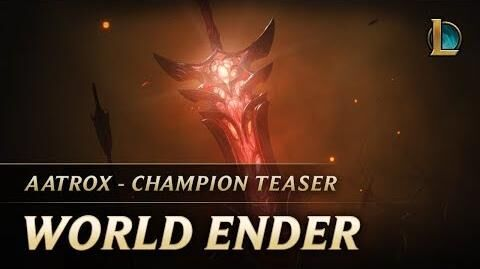 Aatrox World Ender Champion Teaser - League of Legends