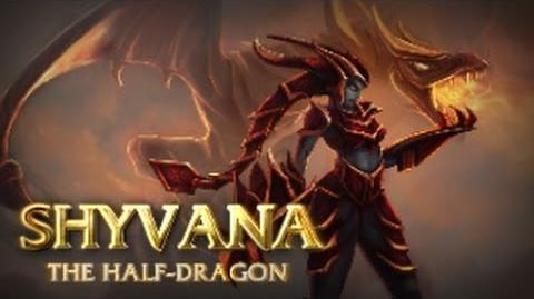 Shyvana Champion Spotlight