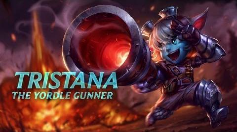 Tristana Champion Spotlight