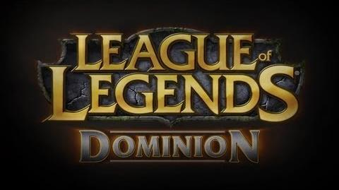League of Legends Dominion Mode Spotlight