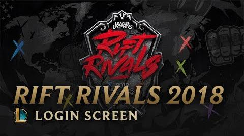 Rift Rivals 2018 - Login Screen
