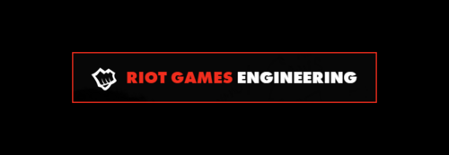 Riot Games Engineering