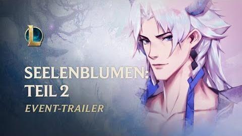 Seelenblumen 2020 Teil 2 Offizieller Event-Trailer – League of Legends