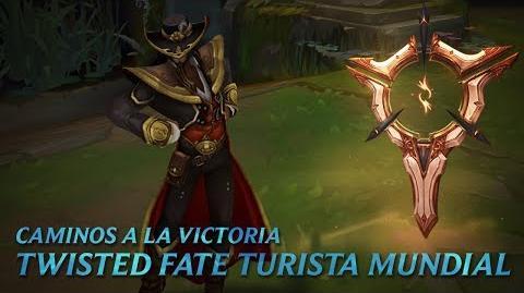 Caminos a la victoria Twisted Fate Turista Mundial - League of Legends