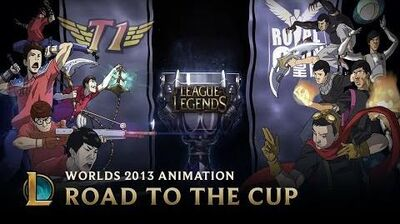 Road to the Cup World Championship 2013 Animation - League of Legends
