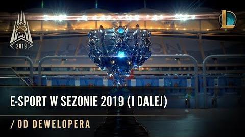 E-sport w Sezonie 2019 (od dewelopera)