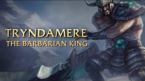 Prezentacja Bohatera - Tryndamere, Król Barbarzyńców