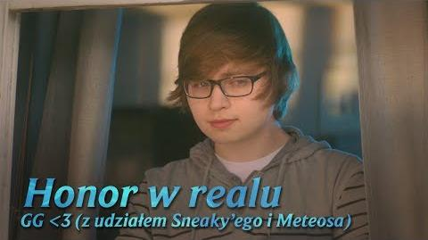 GG (ft. Sneaky i Meteos) (Honor w realu)