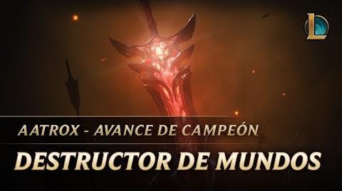 Aatrox Destructor de mundos Avance de campeón League of Legends