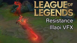 Resistance Illaoi skin Visual Effects