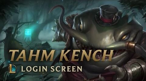 Tahm Kench, der König des Flusses - Login Screen
