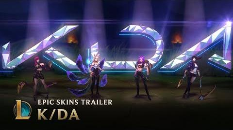 K DA OFFICIAL SKINS TRAILER - LEAGUE OF LEGENDS