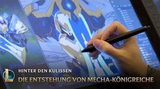 Die Entstehung von Mecha-Königreiche Hinter den Kulissen – League of Legends
