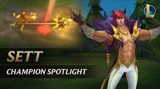 Sett Champion Spotlight