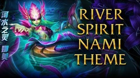 LoL Login theme - Chinese - 2014 - Spirit river Nami
