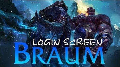 Braum - Login Screen