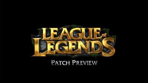 League of Legends - Aperçu du patch 3
