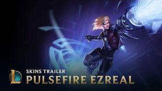Pulsfeuer-Ezreal Skins Trailer - League of Legends