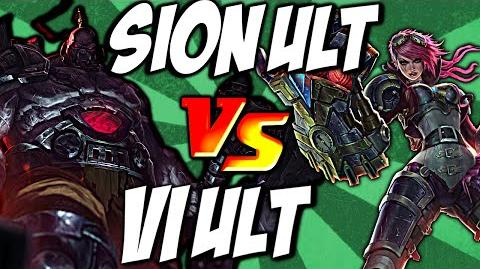 Cist1 Sion Ult vs Vi Ult - Unstoppable Onslaught vs Assault and Battery by LoL Clash & Combo lolclash