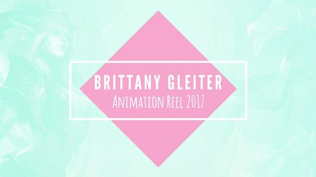 League of Legends Brittany Gleiter Animation Reel 2017