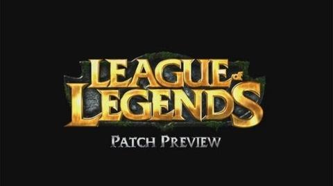 League of Legends - Aperçu du patch 3