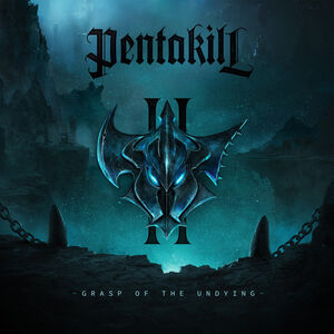 Pentakill - Grasp of the Undying