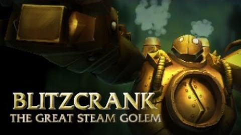 Prezentacja Bohatera - Blitzcrank, Wielki Golem Parowy